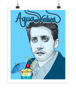 Aqua Velva - Jake Gyllenhaal - Screenprint